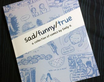 "The First ""sad/funny/true"" Comic Book"
