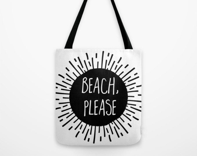 Canvas Tote Bag - Beach Please Sunburst - Black and White - 3 Sizes Available - Beach Gym Grocery Weekend