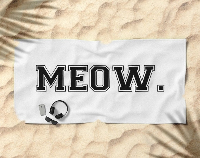 Oversized Beach Towel - MEOW - Black and White - Cat Kitty Kitten - Block Varsity Letters