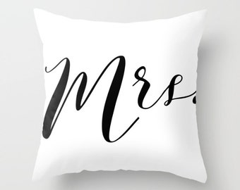 Throw Pillow - Mrs. - Black and White - Wedding Newlyweds Bridal Shower Gift - Square Cover 16x16 18x18 20x20 24x24 Insert