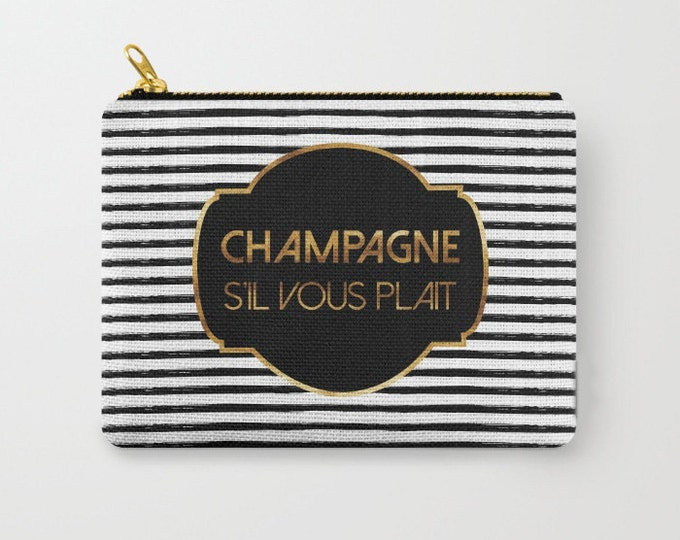 Zipper Pouch - Champagne S'il Vous Plait - Badge and Stripes - Gold Black and White - 3 Sizes Available