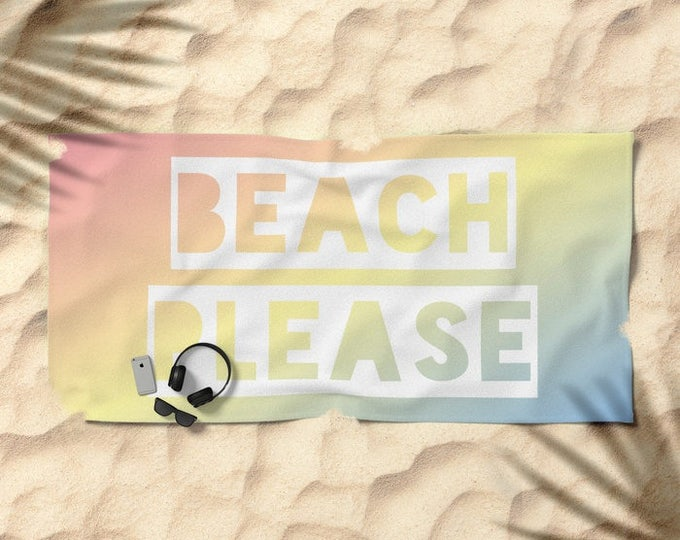 Oversized Beach Towel - Beach Please - Rainbow Ombre - Pink Yellow Blue - OPTIONAL: Bundle it with a Matching Tote and Pouch!