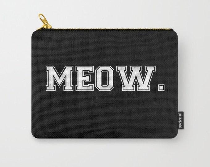 Zipper Pouch - MEOW - White on Black - Varsity Block Letters - Cat Kitty Kitten - 3 Sizes Available