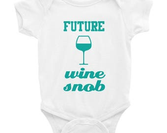 Future Wine Snob - Wine Glass Graphic - Funny Baby One Piece Bodysuit - Turquoise Ink - Black Gray White or Pink
