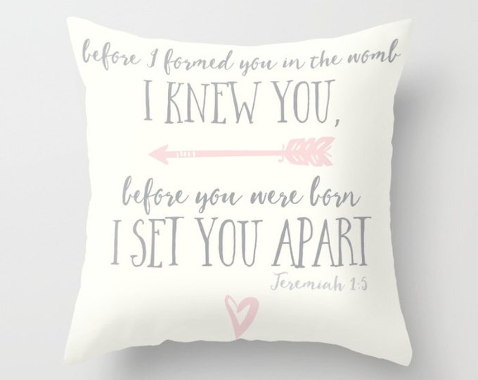 Throw Pillow - Jeremiah 1:5 - Cream Gray Blush Pink - Arrow Heart - Square Cover with Insert - 16x16 18x18 20x20 24x24