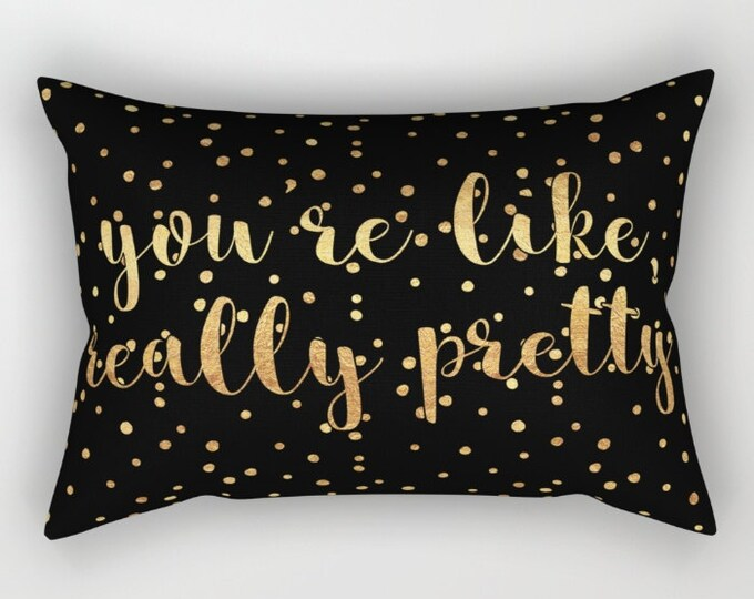 Lumbar Throw Pillow - You're Like Really Pretty - Black Gold Polka Dots - Rectangle Cover and Insert - 17x12 20x14 25.5x18 28x20