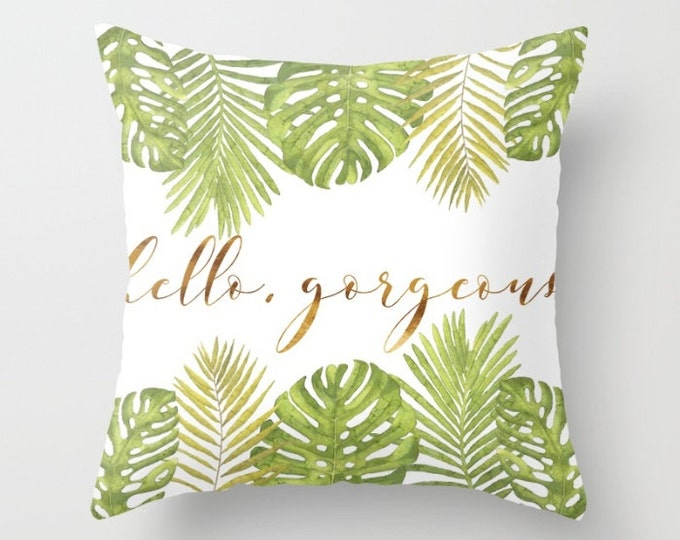 Throw Pillow - Hello Gorgeous Palm Leaves - Green Gold White - Square Cover with Insert - 16x16 18x18 20x20 24x24