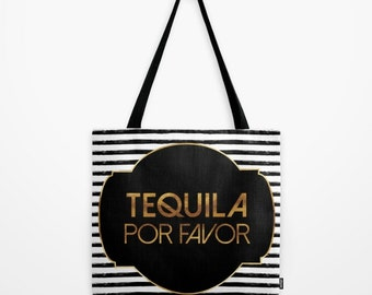 Canvas Tote Bag - Tequila Por Favor - Badge and Stripes - Gold Black and White - 3 Sizes Available - Beach Gym Grocery Weekend