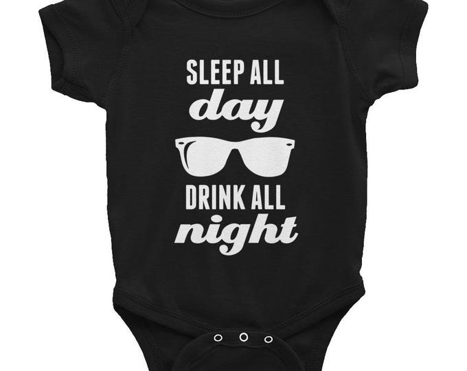 Sleep All Day Drink All Night - Sunglasses Graphic - Funny Baby One Piece Bodysuit - White Ink - Black Gray or Pink