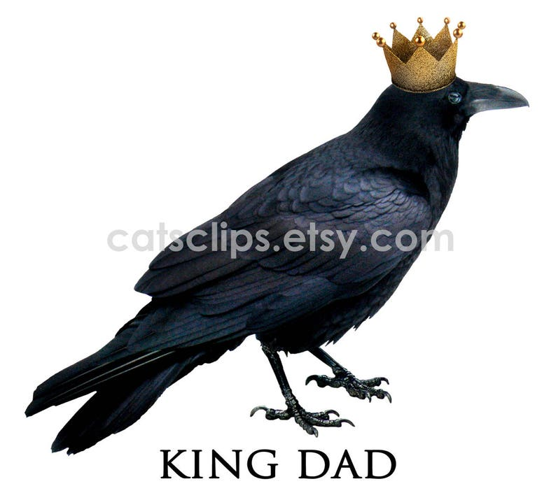 Raven King Dad Printable Father/'s Day Card,