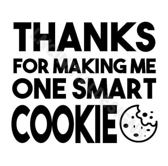 Pot Holder Svg: Thanks For Making Me One Smart Cookie SVG Teacher