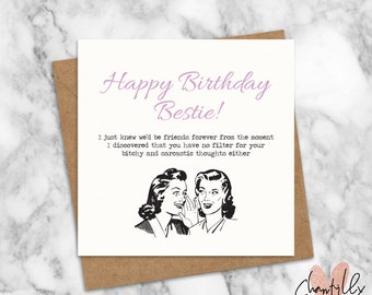 happy birthday bestie sarcastic birthday card for her best friend besties funny best friend card funny birthday card bestie card