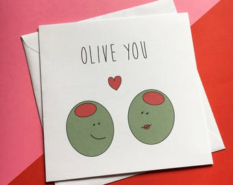 Olive You - Cute Anniversary Card - Valentine's Day Card - I Love You Card - Girlfriend Card - Boyfriend - Funny Love Card - Olive You Card