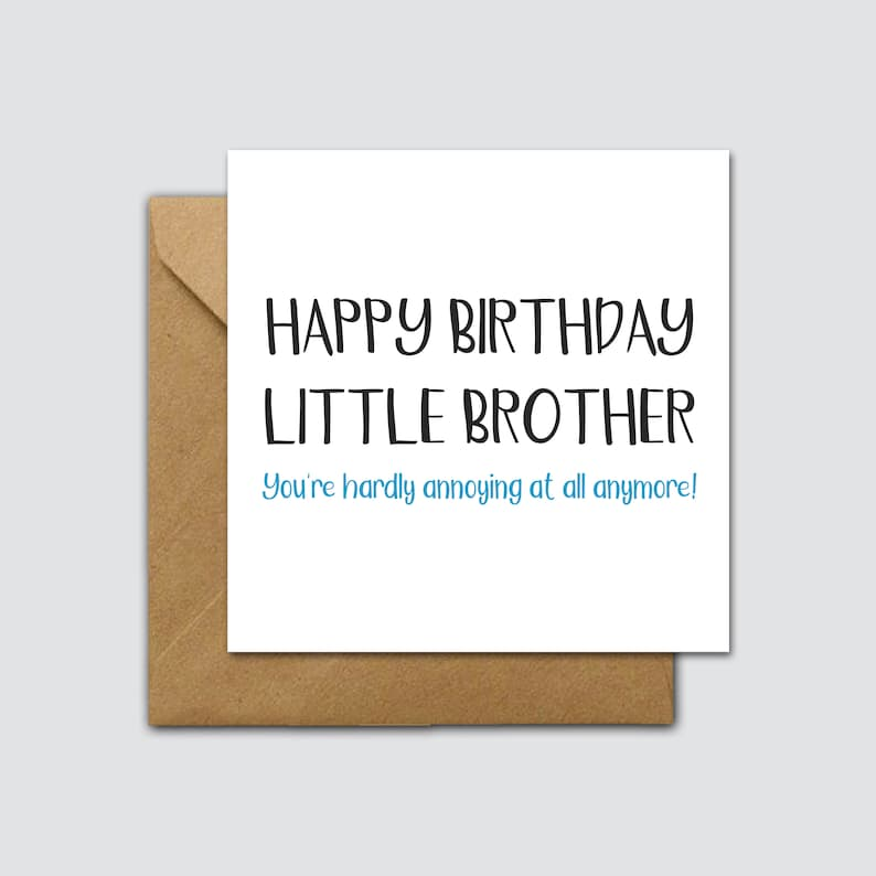 Funny Little Brother Birthday Card Little Brother Annoying Etsy