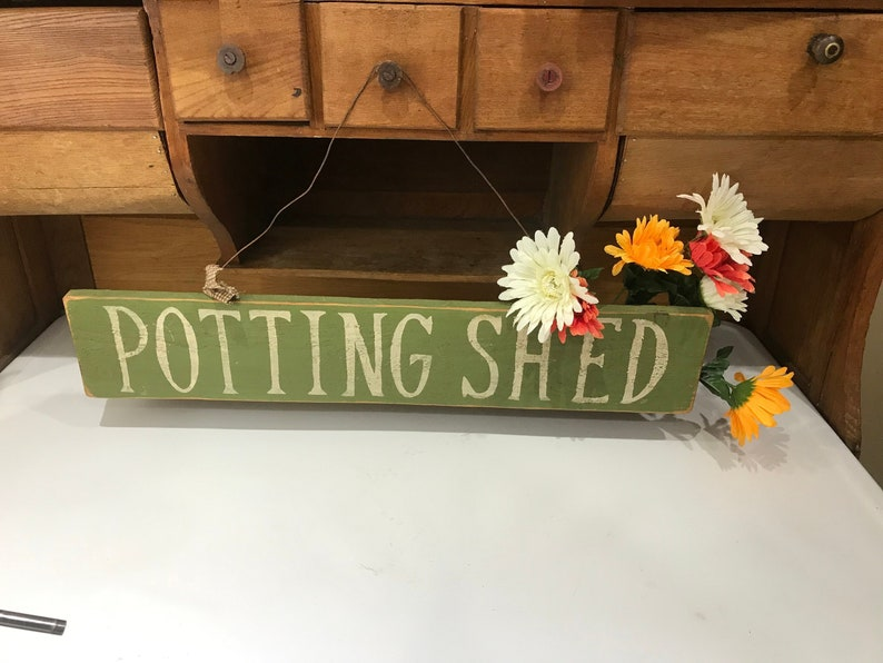 Incroyable Old Potting Shed Garden Sign, Greenhouse, Farmhouse Porch, Potting Table  Sign, Garden Yard Art Decor, Outdoor Signs, Shabby Cottage Chic