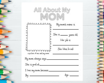 All About My Mom, Motheru0027s Day Gift, Printable Motheru0027s Gift, 8.5x11  Printable, Kids Interview About Mom, Kids Gift To Mom, Mothers Day