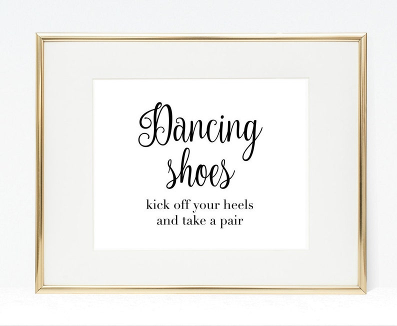 fb2bafbfd24b2 Dancing Shoes Sign Kick Off Your Heels and Take a Pair 8x10