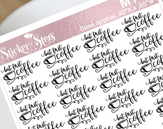 But First Coffee Small Sheet Planner Stickers Set Cute and Functional made for all Planners