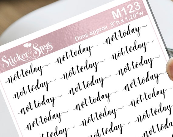 Not Today Typography Small Sheet Planner Stickers Set Cute and Functional made for all Planners