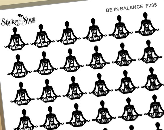 Be in Balance Yoga Meditate Chakra Peace Foil Option Available | F235 Planner Stickers
