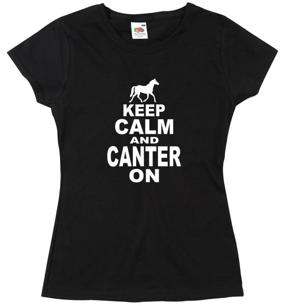 /'Keep Calm and Canter on/' Funny Ladies Horse Riding Birthday Gift T-shirt