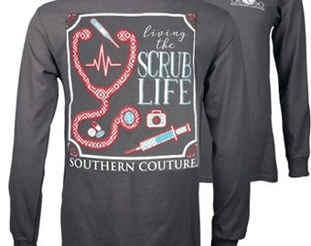 28458cea8 Southern Couture Scrub Life Long sleeve tee NEW