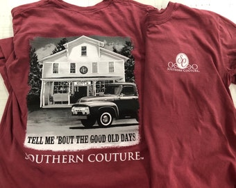 a23a65ccf Southern Couture tell me about good ole days LS Tee NEW