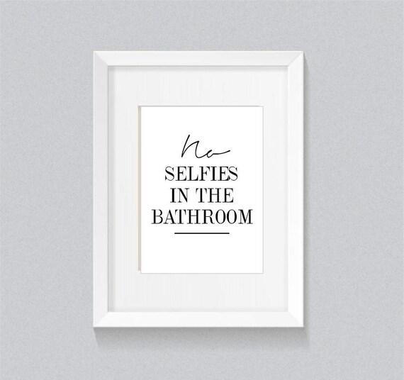 Minimalist Bathroom Items: No Selfies In The Bathroom Funny Minimalist Bathroom