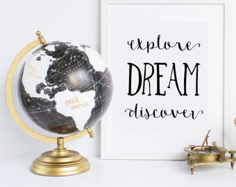 Explore Dream Discover, Inspirational Quote, Wanderlust Quote, Typographical Print, Travel Quote, Instant Download, White Background