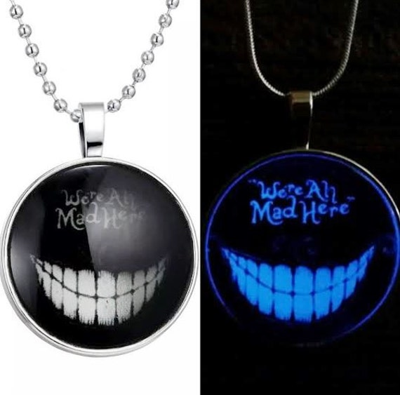 Glowing Cheshire Cat Smile Necklace, Glow in the Dark Alice in Wonderland Jewelry, Were / We're All Mad Here Necklace, Cheshire Cat Quote