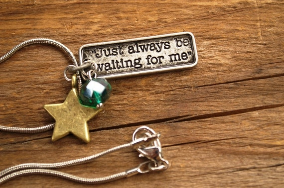 SALE Peter Pan Quote Necklace, Just Always Be Waiting For Me,  Peter Wendy Darling, Peter Pan Necklace, Goodbye Gift, Goodbye Jewelry, Charm