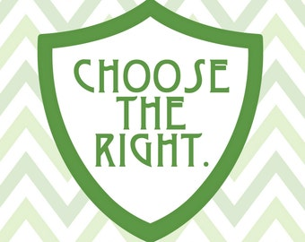 Choose the Right CTR printable 8x10 - Digital download - LDS primary art
