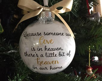 because someone we love is in heaven ornament memorial ornament lost loved one ornament personalized christmas ornament - Christmas Decorations In Memory Of A Loved One