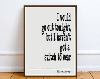 Morrissey The Smiths quote | wall art print poster - quotes gift - Digital Download  sc 1 st  Etsy & The smiths wall art | Etsy