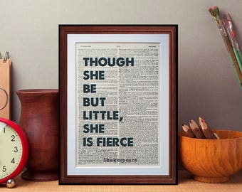 Shakespeare quote - Though she be but little...  - dictionary page literary art print home decor present gift home decor
