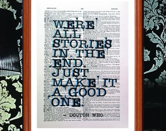 Dr Who quote  - dictionary page art print home decor present gift home decor