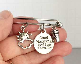 Coffee Charm Bracelet, Good Morning Coffee I Love You, Coffee Lover Gift, Coffee Charm Bangle, Coffee Lover Jewelry, But First Coffee