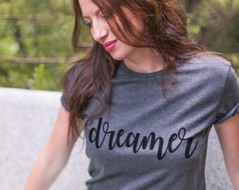 Dream shirt / Dream tshirt / Dream shirts / Chasing dreams shirt / Dreamer shirt /