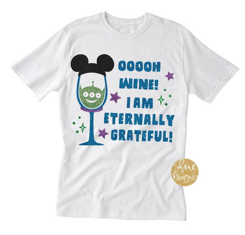 a62ba6994f Ooooh Wine Toy Story Drinking Shirt Magical Drinking Shirt   Etsy