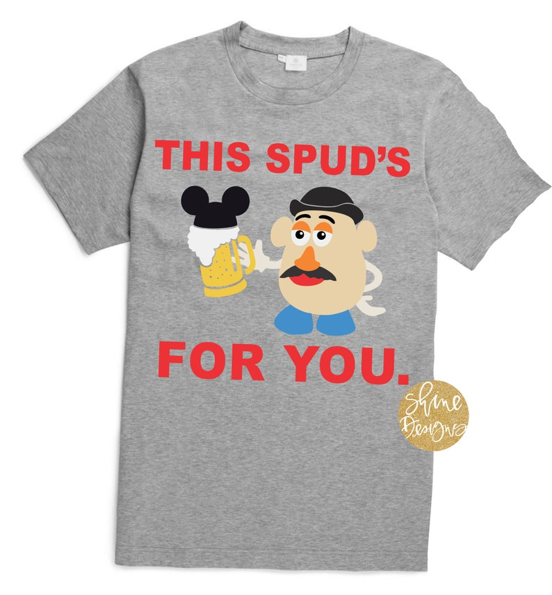 c1be858522 This Spud's For You Toy Story Inspired Drinking Shirt   Etsy