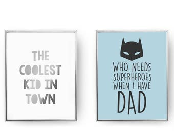 Set Of 2 Prints, The Coolest Kid, Home Decor, Gold Foil Print, Baby Art, Dad Print, Who Needs Superheroes When I Have Dad, Kids Room Decor