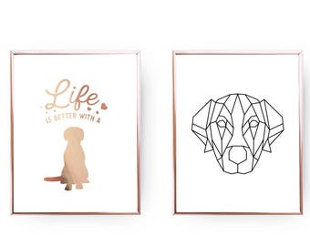 Set Of 2 Prints, Geometric Labrador, Life Is Better With A Dog, Typography Print, Dog Quote, Home Decor, Gold Foil Print, Dog Lover Gift