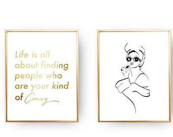 Set Of 2 Prints, Best Friend Gift, Life Is All About Finding People Crazy, Home Decor, Gold Foil Print, Makeup Woman, Typography Print