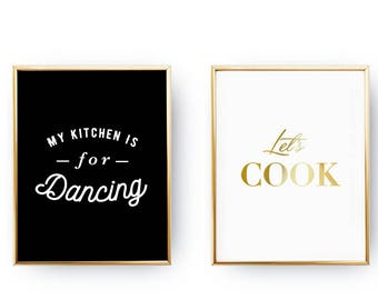 Set Of 2 Prints, Kitchen Wall Art, My Kitchen Is For Dancing, Home Decor, Gold Foil Print, Let's Cook, Typography Print, Kitchen Decor