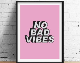 "Motivational Poster ""No Bad Vibes"" Minimalist Poster Art, Typography Quote, Print, Wall Decor Art, Mottos, Inspirational, Funny Quote."