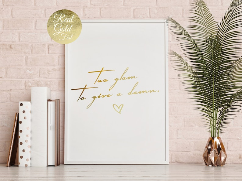 Too Glam To Give A Damn Nordic Home Decor Typography Poster Geometric Prints