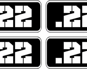 """4 .22 Ammo Can Decal 4 PACK 3/""""x1.5/"""" Molon Labe 22 Bullet Vinyl Sticker RCTNGL"""
