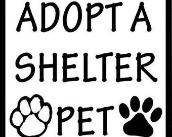 Adopt a SHELTER PET Sticker (dog cat paw no puppy mill)