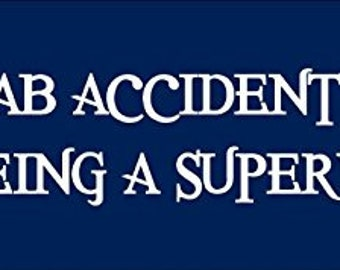 One Lab Accident Away From Supervillain Bumper Sticker (Funny Decal)