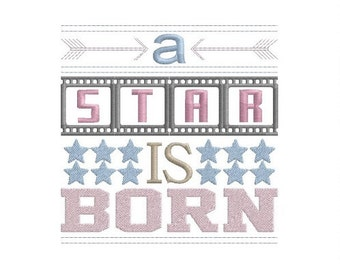 a STAR is born machine embroidery design